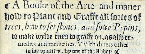 detail from the title page of A booke of the arte and maner how to plant and graffe all sortes of trees...