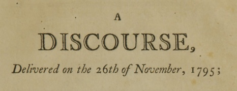 A Discourse, Delivered on the 26th of November, 1795.
