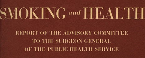 Detail of Report cover reading: Smoking and Health Report of the Advisory Committee to theSurgeon General of the Public Health Service.