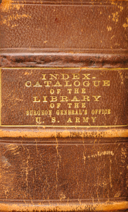 Leather spine with gold embossed text reading: Index-Catalogue of the Library of the Surgeon-General's Office U.S. Army.