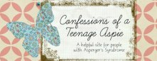 Banner for Confessions of a Teenage Aspie blog.