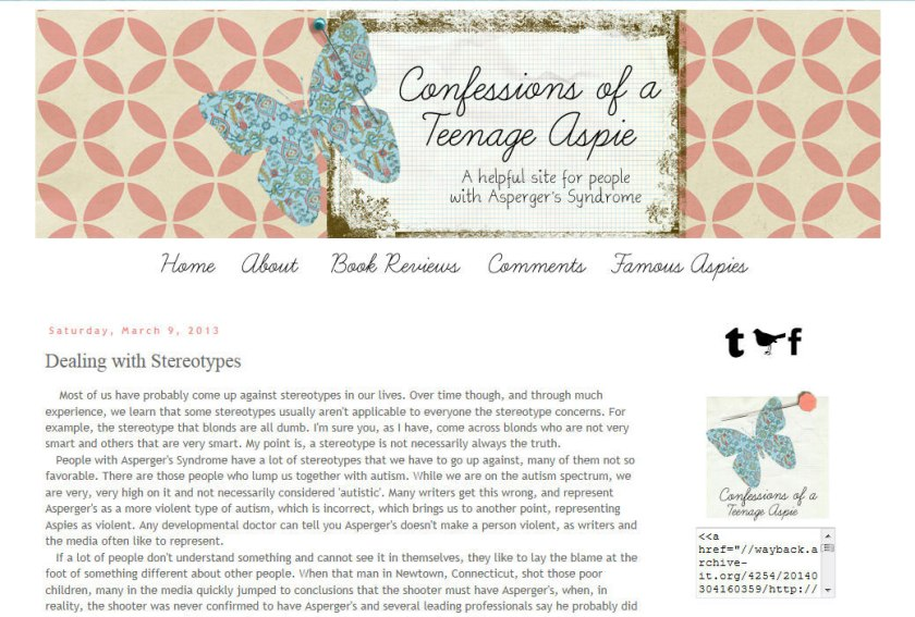 A post called Dealing with Stereotypes on the Confessions of a Teenage Aspie blog published March 9, 2013.
