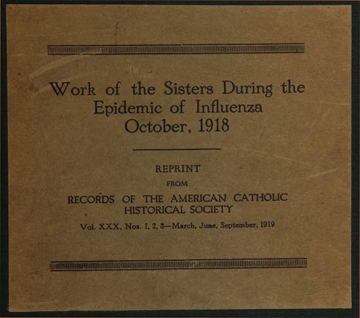 Work of the Sisters During the Epidemic of Influenza, October, 1918. Courtesy National Library of Medicine
