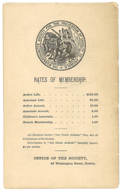 A page listing the rates of membership and indcluding the seal of the Massachusetts Society for the Prevention of Cruelty to Animals which features a drawing of an angel preventing a cart driver from beating a horse.
