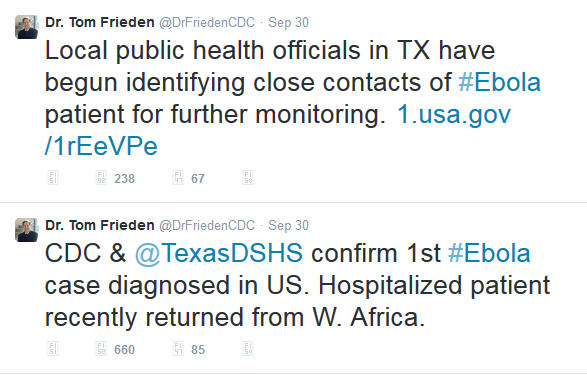 Two tweets from Dr. Tom Frieden on september 30, 2014. Local public health officials in TX have begun identifying cloe contacts of #Ebola patient for further monitoring. 1.usa.gov/1rEeVPe