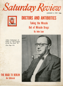 "Cover of the Saturday Review January 1959 hightling the article ""Doctors and Antibiotics: Taking the Micacle out of Miracle Drugs."""
