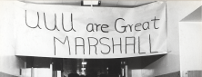 "A banner reading ""UUU are Great Marshall"" hung in a hallway."