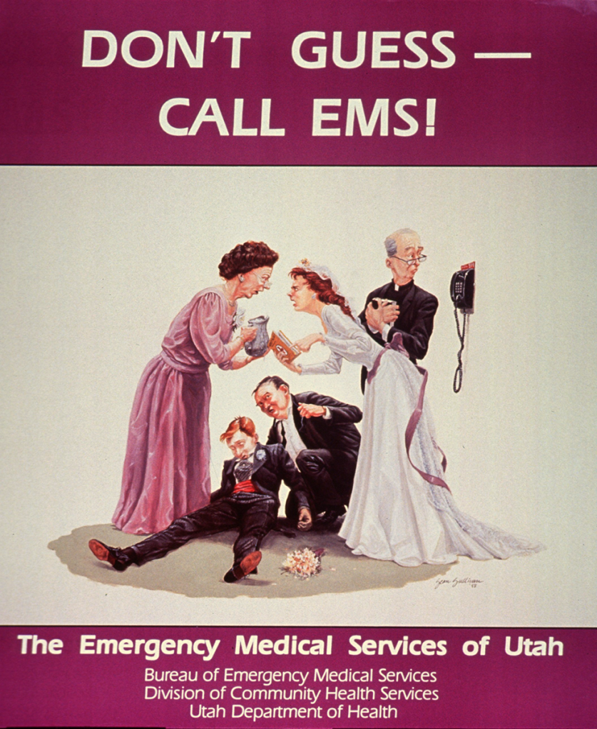 Public health poster advertising the Utah EMS service featuring an illustration of a bride and mother-in-law arguing over how to revive a groom while the priest looks thoughtfully at the telephone.