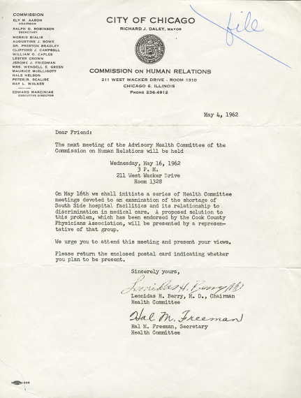 Letter from Chicago Commission on Human Relations members Leonidas H. Berry, MD and Hal M. Freeman on the shortage of hospital facilities on Chicago's South Side and its relationship to racial discrimination in medical care, May 4, 1962.