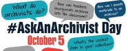 #AskAnArchivist Day ad, for October 5, with text bubbles holding questions about archives.