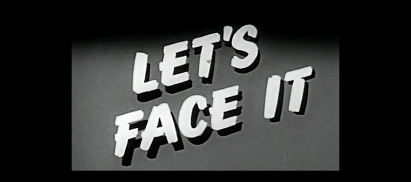 "Title frame from film 'Let's Face It""."