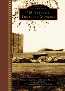 The cover of Images of America: US National Library of Medicine featuring a photograph of the library building.