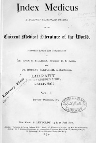 Title page of Volume I of Index Medicus - a monthly record of the current medical literature of the world.