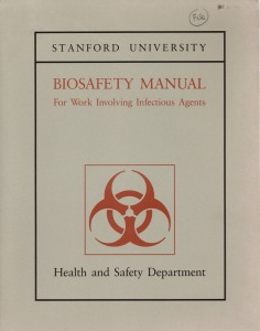 Health and Safety Department, for work involving infectious agents.